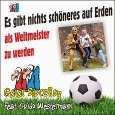Geier Sturzflug feat. Guido Westermann - Es Gibt Nichts Schöneres Auf Erden (Als Weltmeister Zu Werden)