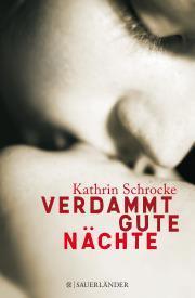 Rezension: Verdammt gute Nächte von Kathrin Schrocke