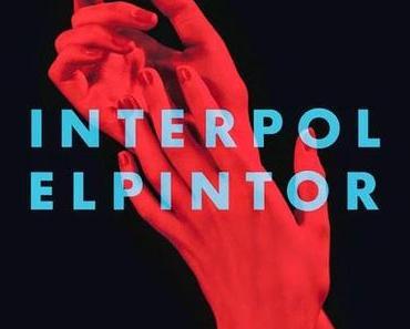Interpol: Es wird malerisch