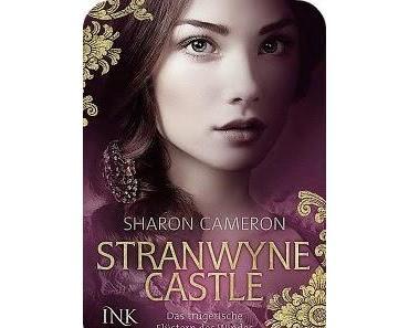 [Rezension] Stranwyne Castle: Das trügerische Flüstern des Windes von Sharon Cameron
