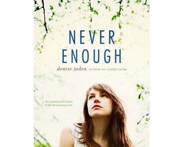 Denise Jaden - Never enough
