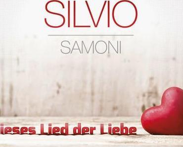 Silvio Samoni - Dieses Lied Der Liebe