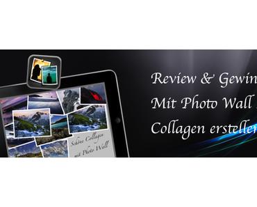 [Review & Gewinnspiel] Schöne Collagen erstellen mit Photo Wall