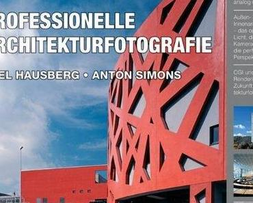 Rezension: Professionelle Architekturfotografie