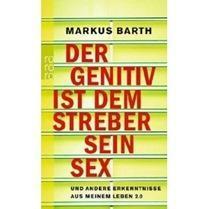 """Buchtipp: """"Der Genitiv ist dem Streber sein Sex"""""""