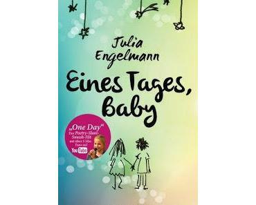 [Rezension] Eines Tages, Baby von Julia Engelmann