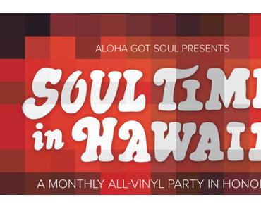 Soul Time In Hawaii (free DJ Live Mix)