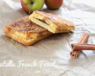 Nutella French Toast with Cinnamon Sugar Coating
