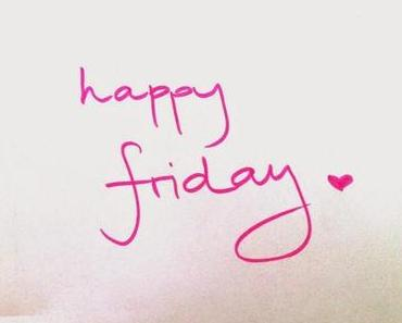 happy friday n°35