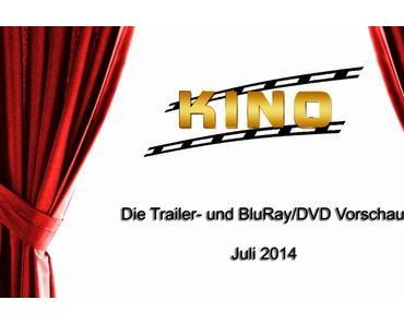 Kino, Film & TV // Die Trailer- und DVD/Blu-Ray-Vorschau 2014 - Juli