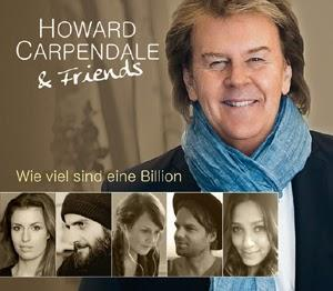 Howard Carpendale & Friends - Wie Viel Sind Eine Billion