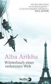 Rezension: Alba Arikha – Wörterbuch einer verlorenen Welt (Berlin-Verlag 2014 [2011])