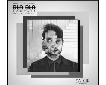 Mixtape-Empfehlung: BLA BLA PODCAST #004 SATORI IN THE MIX