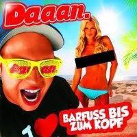 Daaan - Barfuss Bis Zum Kopf