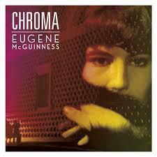 Rezension: Eugene McGuinness – Chroma (Domino, 2014)