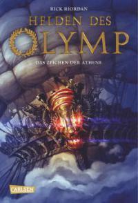 """[MINI-REZENSION] """"Helden des Olymp: Das Zeichen der Athene"""" (Band 3)"""