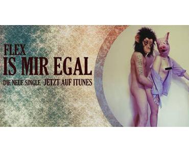 Flex – Is mir egal (official Music Video)