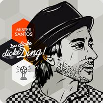 Mister Santos - Wir Haben Jetzt Das Ding