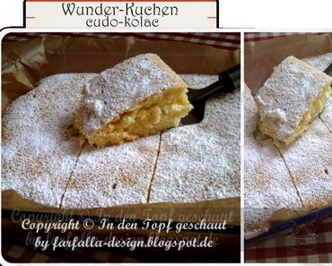 In den Topf geschaut * Wunder-Kuchen... čudo-kolac