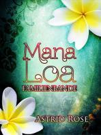 "[Rezension] ""Mana Loa: Familienbande"", Astrid Rose (BookRix)"