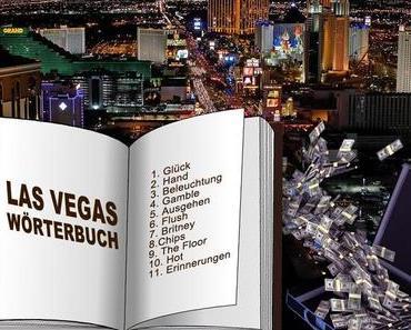 Las Vegas Wörterbuch: Vokabeln die jeder kennen sollte