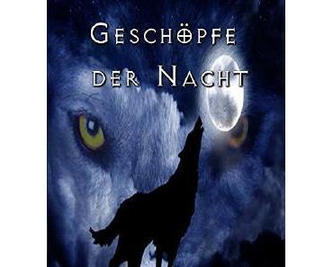 E-Book Rezension: Geschöpfe der Nacht von Andreas Koch