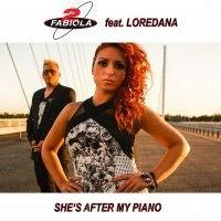 2 Fabiola feat. Loredana - She's After My Piano