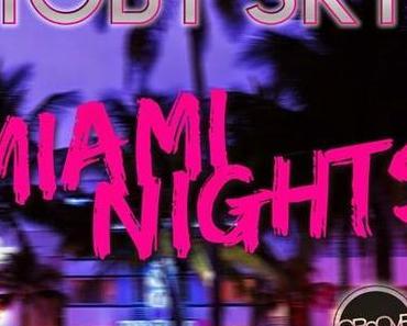 Toby Sky - Miami Nights