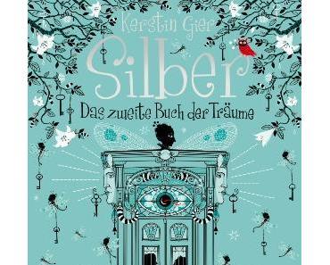 [Rezension] Silber – Das zweite Buch der Träume von Kerstin Gier (Silber #2)