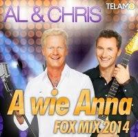 Al & Chris - A Wie Anna (Fox Mix 2014)