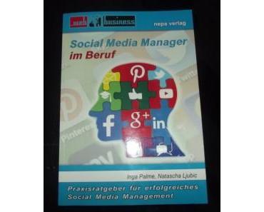 Gelesen: »Social Media Manager im Beruf« von Inga Palme und Natascha Ljubic