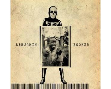 Benjamin Booker: Schwarze Seele, weiße Wut