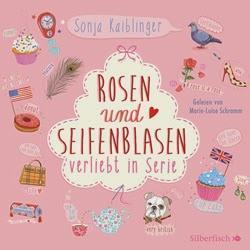Sonja Kaiblinger: Rosen und Seifenblasen - Verliebt in Serie