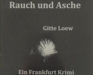 Rauch und Asche - Gitte Loew