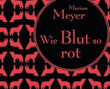 KW33/2014 - Mein Buchtipp der Woche - Wie Blut so rot von Marissa Meyer