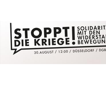 Stoppt die Kriege! Solidarität mit den Widerstandsbewegungen!