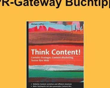 Think Content – Die PR im Wandel