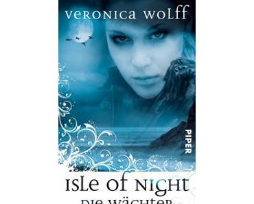 Isle of Night – Die Wächter von Veronica Wolff