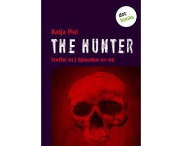 The Hunter 01-06 von Katja Piel