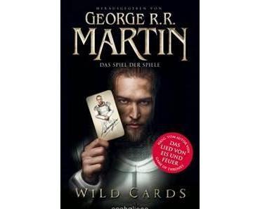 George R.R. Martin - Wild Card: das Spiel der Spiele