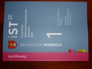 ISt30 Band 1 Demografie, Wohnbauentwicklung Infragstruktur / Stichwort: Entwicklungsperspektiven!