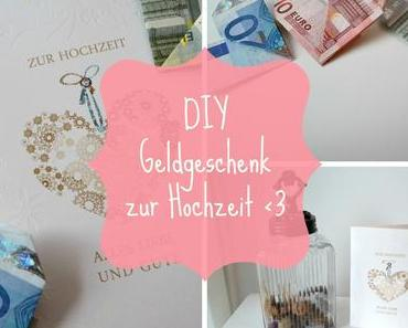 DIY Geldgeschenk - Hochzeit