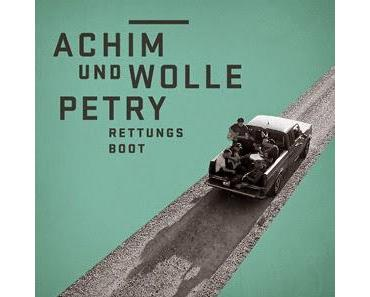 Achim & Wolle Petry - Rettungsboot