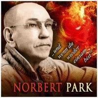 Norbert Park - Und Wenn Du Wieder Einsam Bist