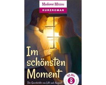 Im schönsten Moment – Die Geschichte von Lilli und August – Madame Missou