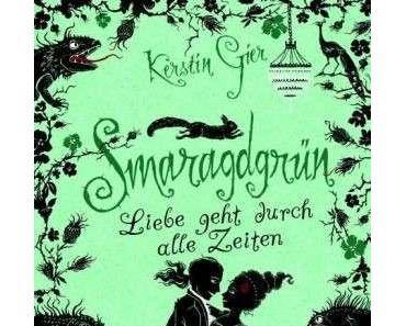 Rezension – Kerstin Gier: Smaragdgrün. Liebe geht durch alle Zeiten