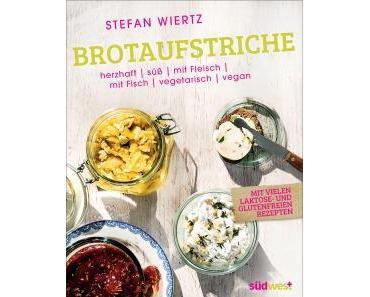 Gelesen: »Brotaufstriche«  von Stefan Wiertz