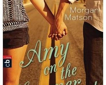Rezension Morgan Matson: Amy on the Summer Road