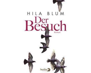 Rezension: Hila Blum – Der Besuch (Berlin-Verlag, 2014 [2011])