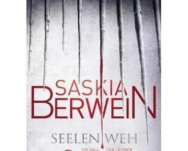"""Rezension: """"Seelenweh"""" von Saskia Berwein"""